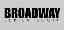 Broadway Series South